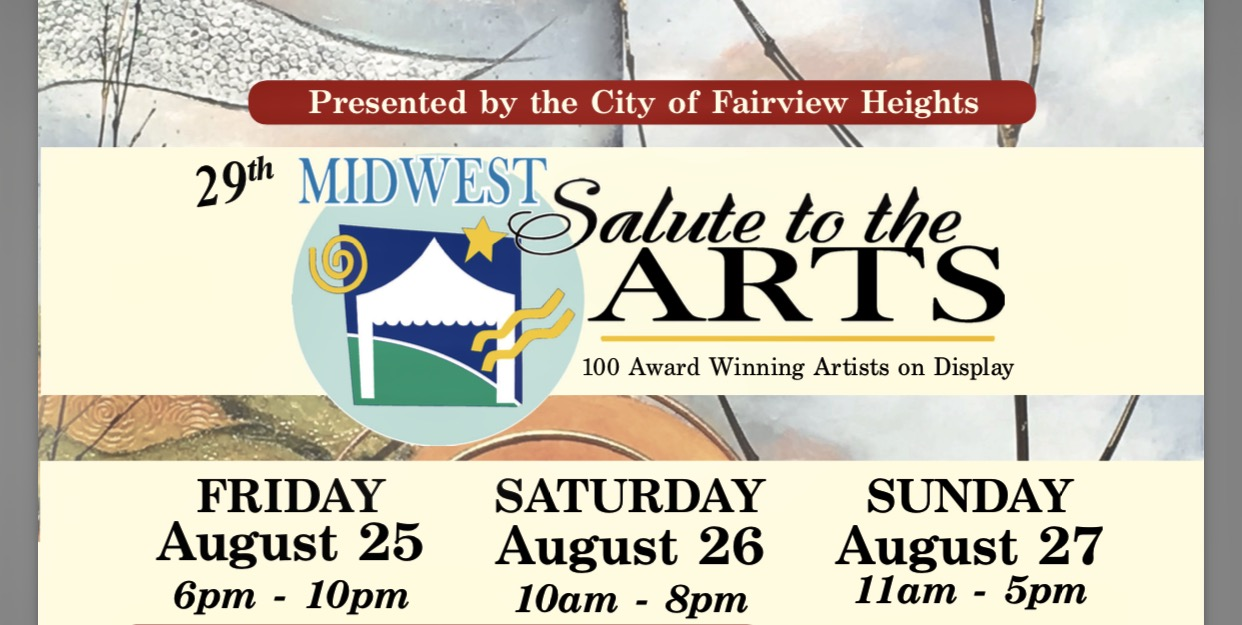 Midwest Salute to the Arts Festival: August 25th-27th