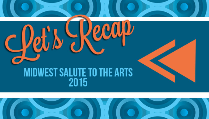 2015 Midwest Salute to the Arts